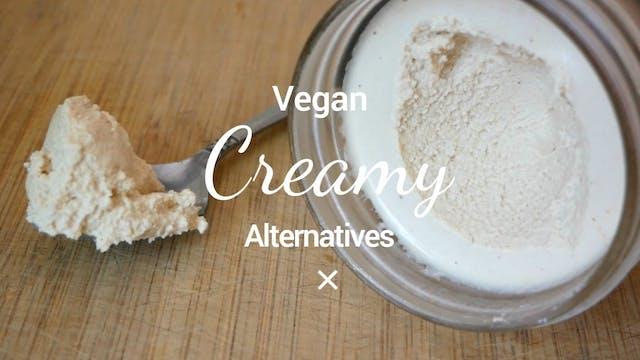 Vegan Creamy Alternatives: Heavy Crea...