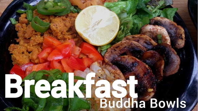 Breakfast Buddha Bowls