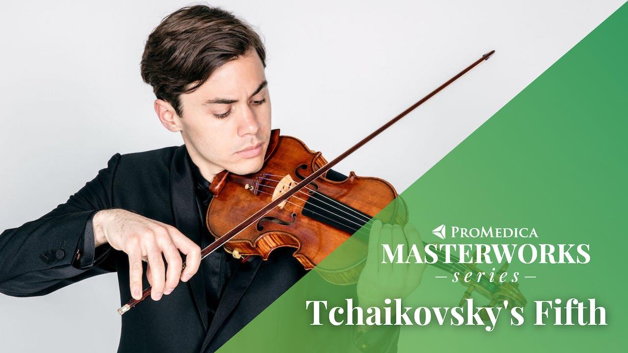 LIVE Mar. 5: Tchaikovsky's Fifth