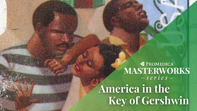 LIVE June 3: America in the Key of Gershwin