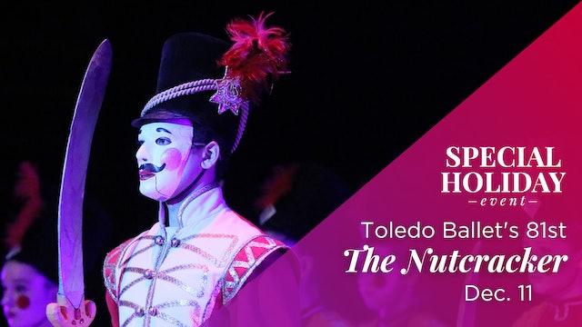 LIVE Dec. 11: Toledo Ballet's 81st The Nutcracker