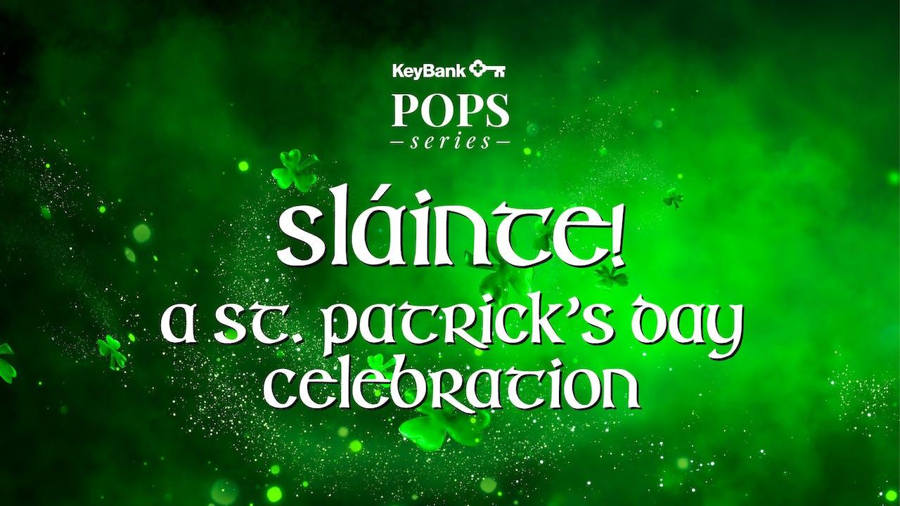 WATCH LIVE: A St. Patrick's Day Celebration