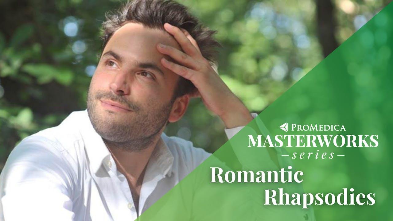 LIVE May 14: Romantic Rhapsodies