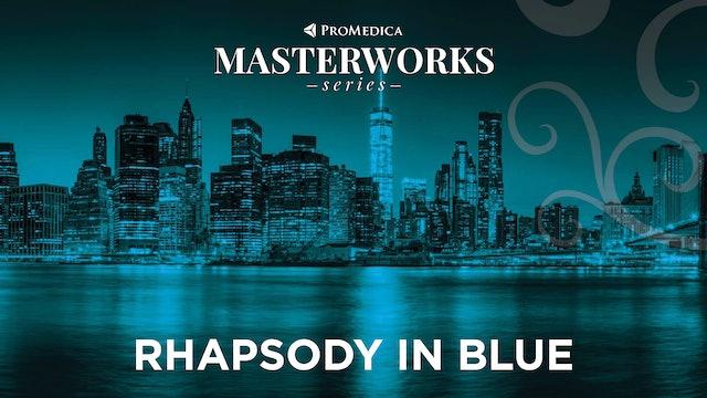 Rhapsody in Blue: WATCH LIVE Nov. 7, 8PM ET