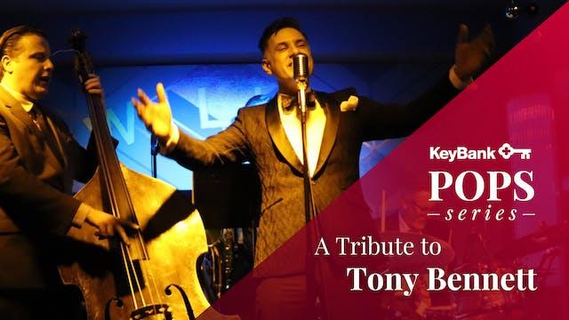 LIVE Nov. 13: A Tribute to Tony Bennett