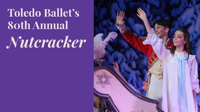 Toledo Ballet's 80th Annual Nutcracker: WATCH LIVE Dec. 13, 1PM ET
