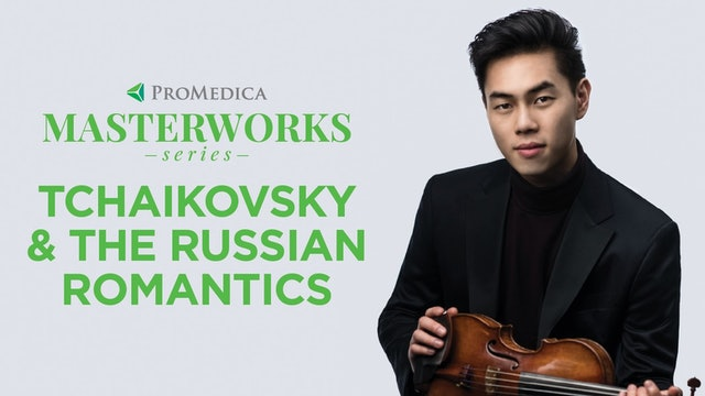WATCH LIVE: Tchaikovsky & The Russian Romantics