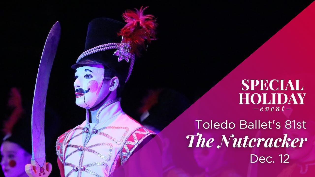 LIVE Dec. 12: Toledo Ballet's 81st Nutcracker