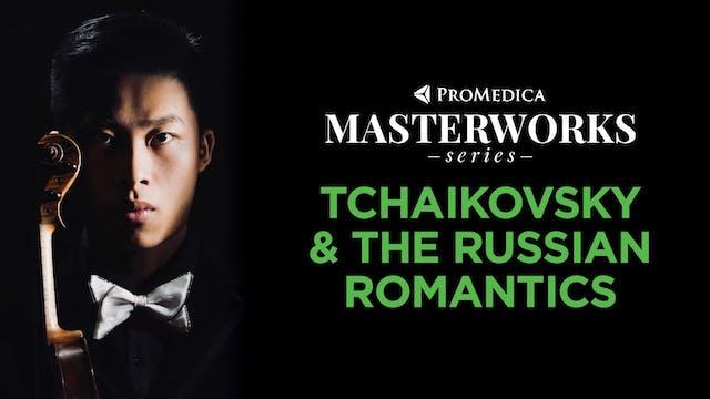 WATCH LIVE: Tchaikovsky & The Russian Romantics