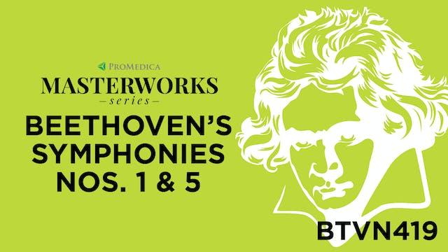Beethoven's Symphonies Nos. 1 & 5 - Nov. 21, 2020