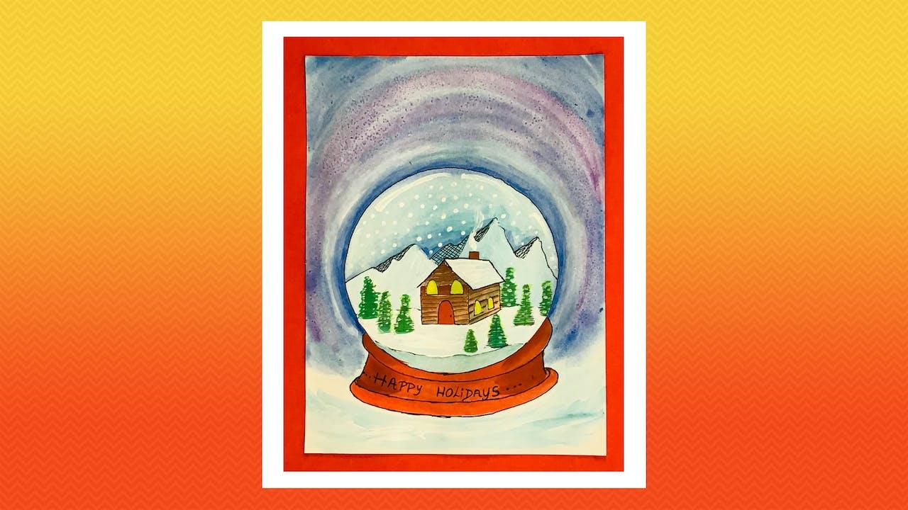 Snow Globe Cabin - Grades 5-6
