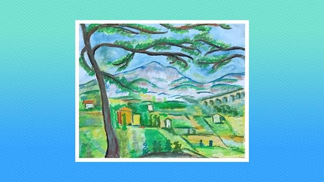 Cezanne Inspired Landscape - Grades 5-6