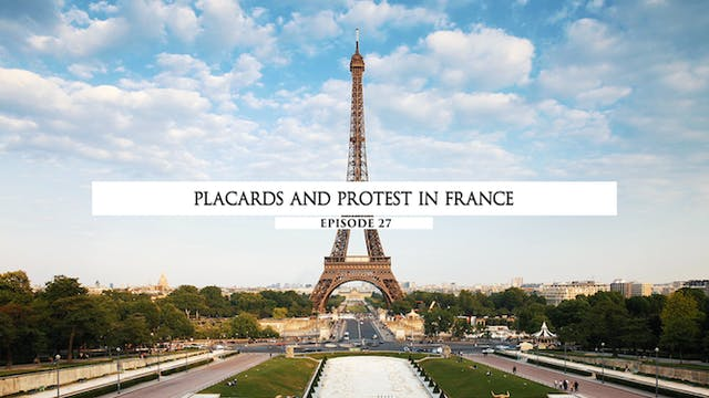27 - Placards and Protest In France