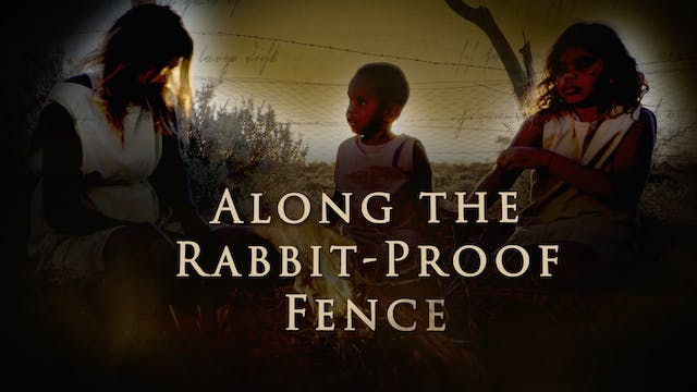 The Rabbit-Proof Fence