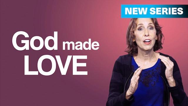 God Made Love