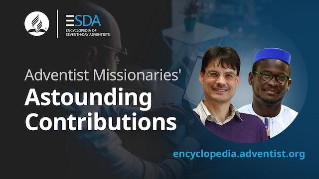 Adventist Encyclopedia - Astounding Contributions