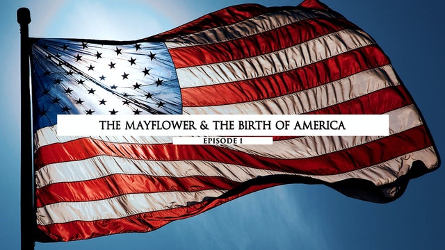 The Mayflower & The Birth of America