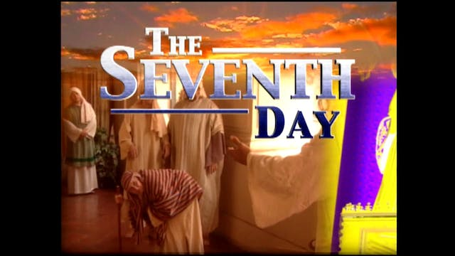 Part 4 - The Seventh Day