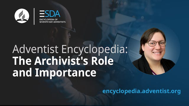 Adventist Encyclopedia - The Archivis...