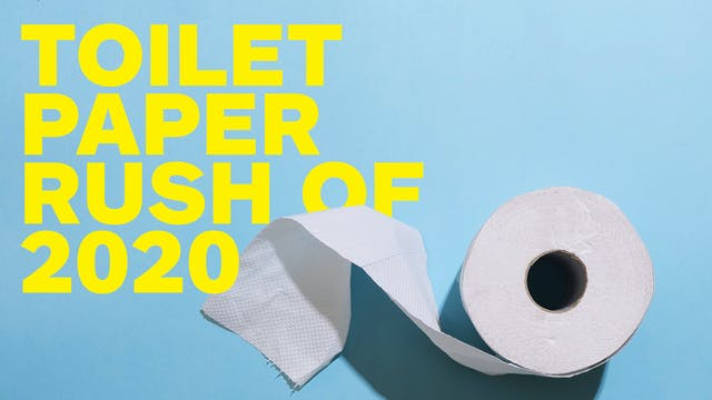 Toilet Paper Rush of 2020