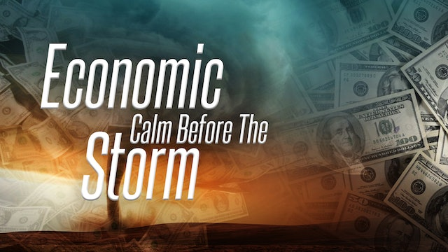 Economic Calm Before the Storm