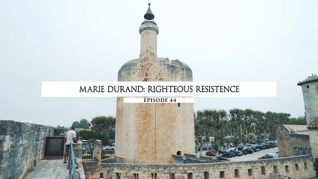44 - Marie Durant- Righteous Resistence