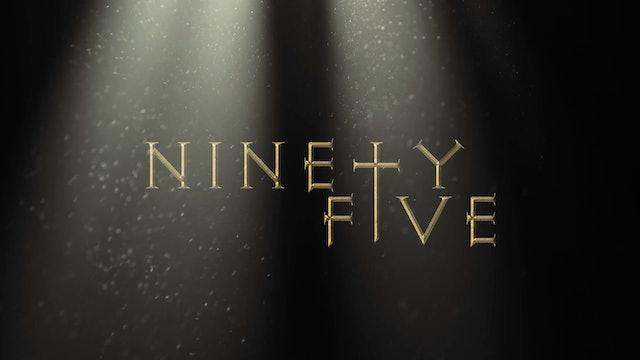 Ninety-Five