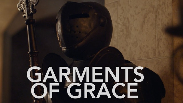 Garments of Grace