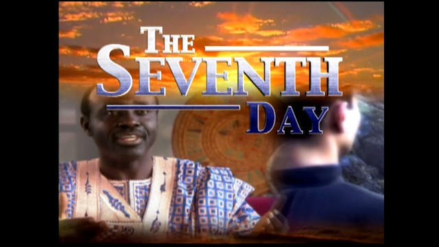 Part 9 - The Seventh Day