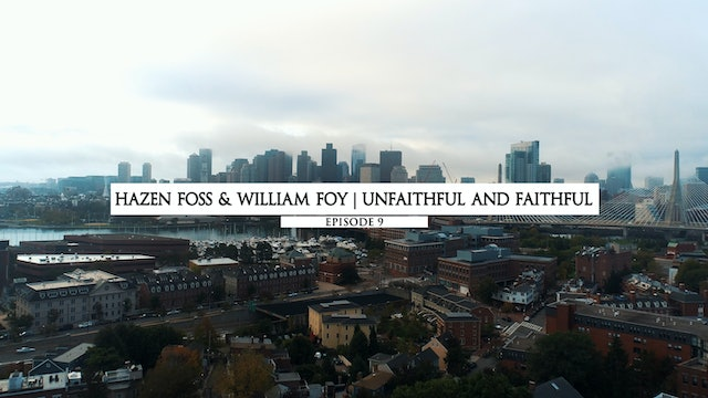 Hazen Foss and William Foy - Unfaithful and Faithful