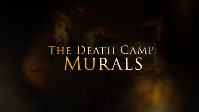 The Death Camp Murals