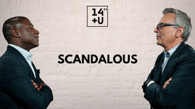 Scandalous: 14th + U
