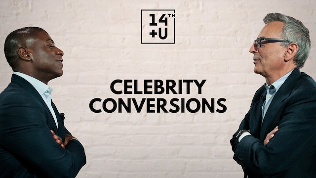 Celebrity Conversion: 14th + U