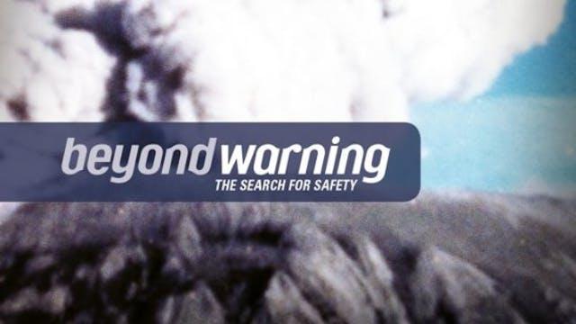 Beyond Warning