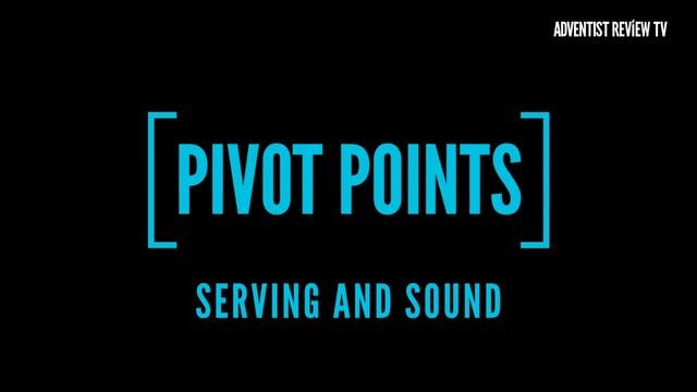 Pivot Points - Serving and Sound
