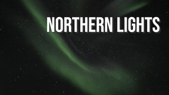 Creation's Chorus - Northern Lights