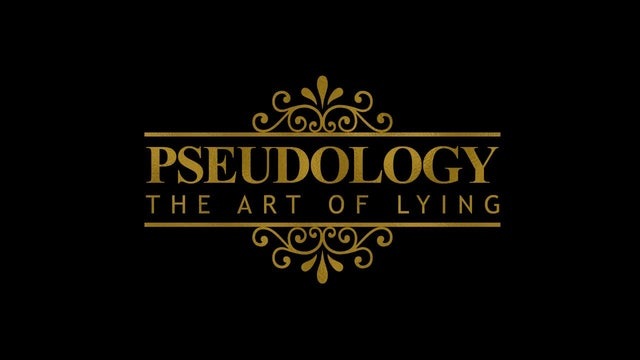 Pseudology- The Art of Lying