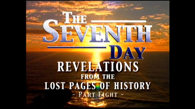 Part 8 - The Seventh Day