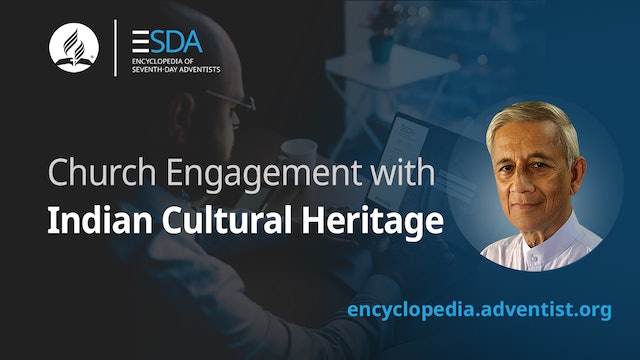 Adventist Encyclopedia - Indian Cultural Heritage
