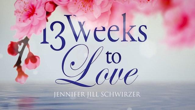 02 - 13 Weeks to Love