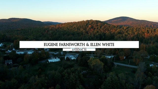 Eugene Farnsworth & Ellen White