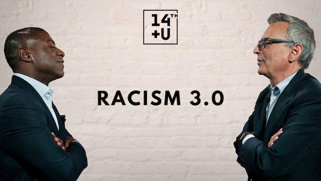 Racism 3.0: 14th + U
