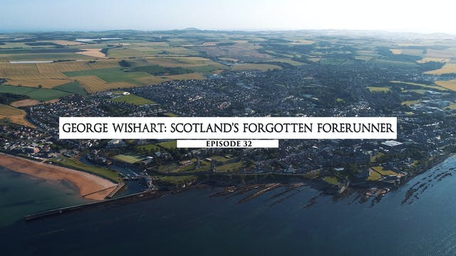 32 - George Wishart- Scotland's Forgo...
