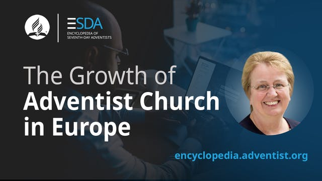 Adventist Encyclopedia - The Growth i...