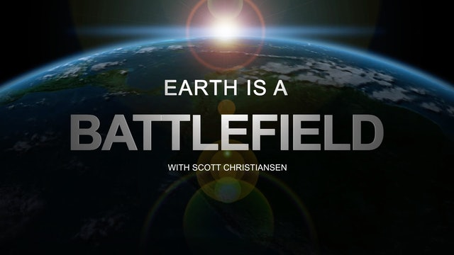 Earth is a Battlefield