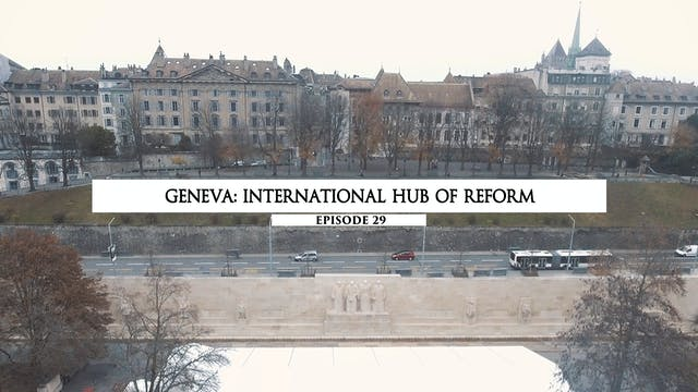 29 - Geneva- International Hub of Reform