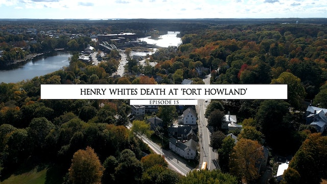 Henry Whites Death at Fort Howland