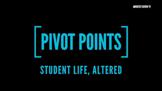 Pivot Points - Student Life, Altered