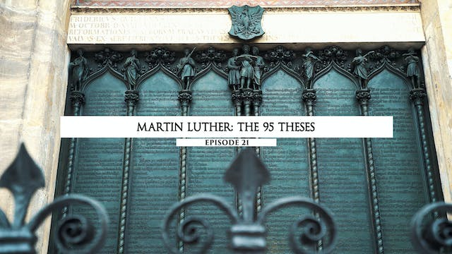 21 Martin Luther- The 95 Thesis