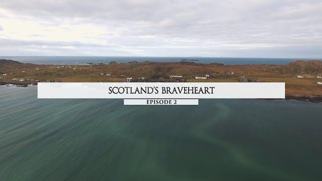 02 Scotland's Braveheart